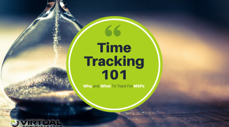 Time Tracking 101 -- Why and what to track for MSPs